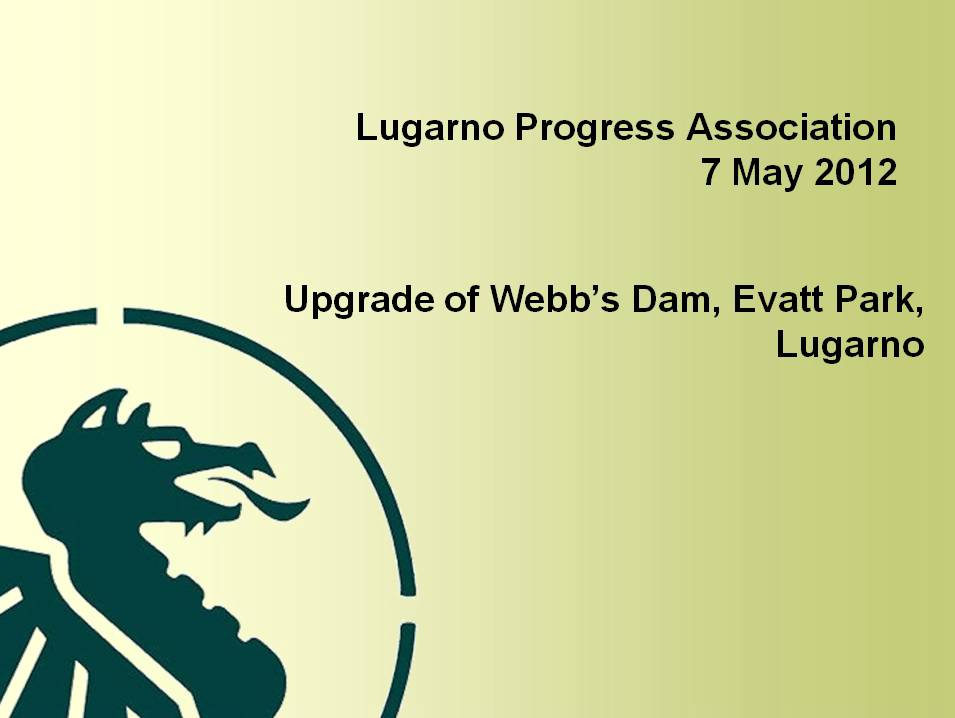 View a presentation made to the Lugarno Progress Association that includes more information about the project
